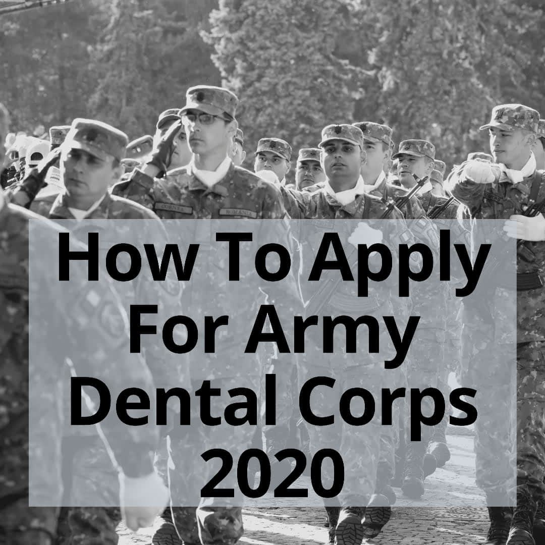 how to apply for Army Dental Corps 2020