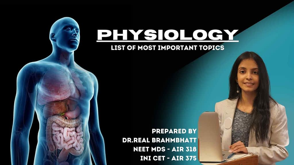 Most Important Topics From Physiology for NEET MDS